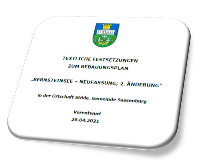 Information für Anwohner und Interessenten zum Bebauungsplan Bernsteinsee